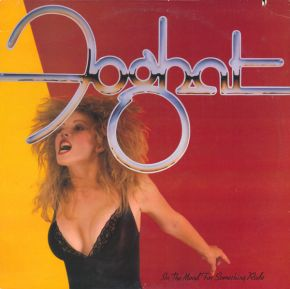 In The Mood For Something Rude - LP / Foghat  / 1982