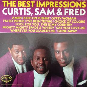 The Best Impressions... Curtis, Sam & Fred - LP / The Impressions / 1970