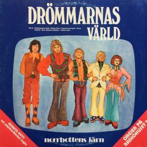 Drömmarnas Värld - LP / Norrbottens Järn / 1975