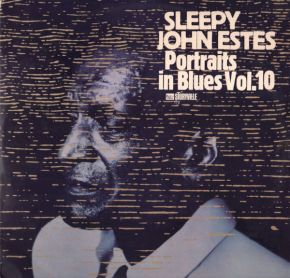 Portraits In Blues Volume 10 - LP / Sleepy John Estes / 1968