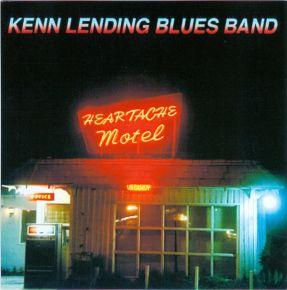 Heartache Motel - CD / Kenn Lending Blues Band  / 1993