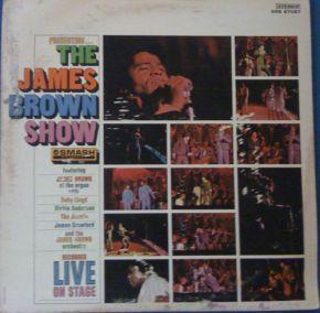 Presenting...The James Brown Show - LP / Various - James Brown / 1967