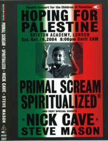 Hoping For Palestine - DVD / Primal Scream | Spiritualized | Nick Cave | Steve Mason / 2004