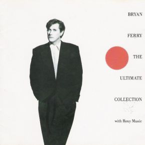 The Ultimate Collection - LP / Bryan Ferry With Roxy Music  / 1988