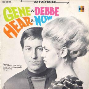 Hear & Now - LP / Gene & Debbe / 1968