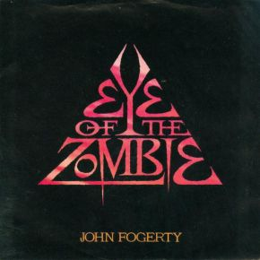 "Eye Of The Zombie - 12"" Vinyl / John Fogerty ‎ / 1986"