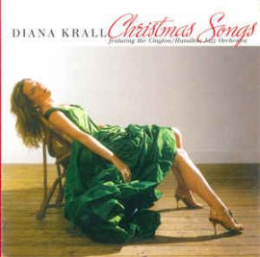 Christmas Songs - CD / Diana Krall Featuring The Clayton-Hamilton Jazz Orchestra / 2005