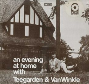 An Evening At Home With Teegarden & Van Winkle - LP / Teegarden & Van Winkle / 1968