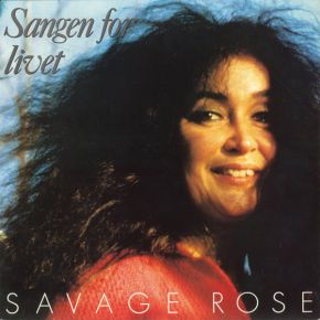 Sangen For Livet - LP / Savage Rose / 1988 / 2019