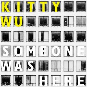 Someone Was Here - CD / Kitty Wu  / 2009
