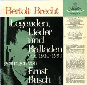 Bertolt Brecht - Legenden, Lieder Und Balladen Von 1914-1934 Gesungen Von Ernst Busch - LP / Ernst Busch  / 1966