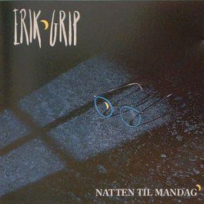 Natten Til Mandag - LP / Erik Grip / 1990