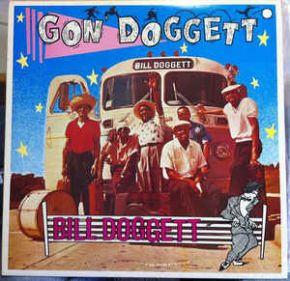 Gon' Doggett - LP / Bill Doggett ‎ / 1985