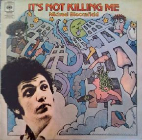 It's Not Killing Me - LP / Michael Bloomfield / 1969