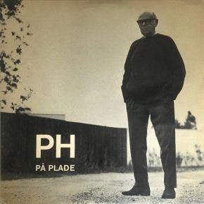 """PH På Plade - 10"""" Vinyl / PH - Poul Henningsen / 1965"""