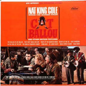Nat King Cole Sings His Songs From Cat Ballou And Other Motion Pictures - LP / Nat King Cole  / 1965