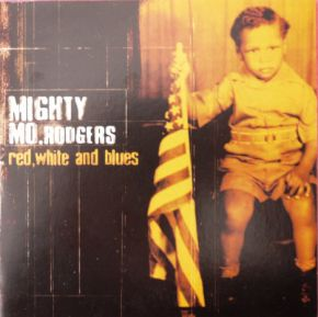 Red, white and blues - CD / Mighty Mo Rodgers / 2002