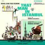 That Man In Istanbul (Original Sound Track Recording) - LP / Georges Garvarentz / 1966