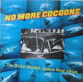 No More Cocoons - 2LP / Jello Biafra  / 1987