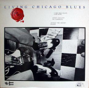 "Living Chicago Blues Volume 2 - LP / Carey Bell's Blues Harp Band / Magic Slim And The Teardrops / Johnny ""Big Moose"" Walker  / 1978"
