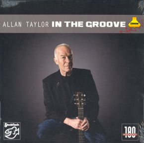 In The Groove - LP (Stockfisch) (2. sortering - bøjet hjørne) / Allan Taylor / 2010