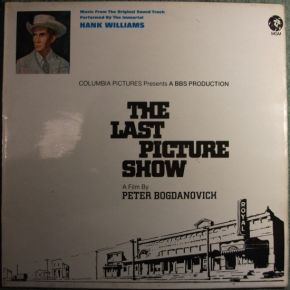 The Last Picture Show - LP / Various (Hank Williams) / 1972