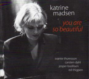 You Are So Beautiful - CD / Katrine Madsen  / 1998