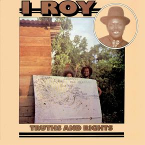 Truths And Rights - LP / I Roy / 1975