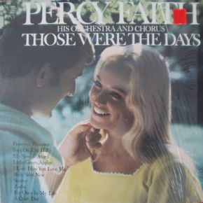 Those Were The Days - LP / Percy Faith His Orchestra And Chorus / 1970