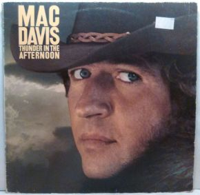 Thunder In The Afternoon - LP / Mac Davis / 1977