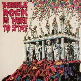 Bubble Rock Is Here To Stay - LP / Bubblerock  / 1972