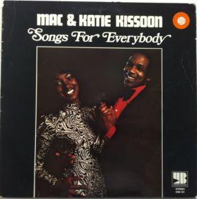 Songs For Everybody - LP / Mac & Katie Kissoon / 1973