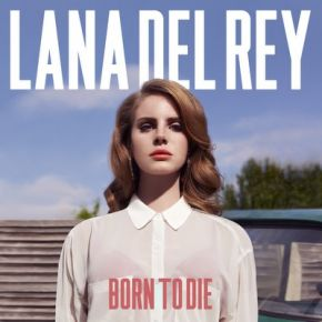 Born To Die - 2LP / Lana Del Rey / 2012