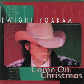Come on Christmas - CD / Dwight Yoakam / 1997