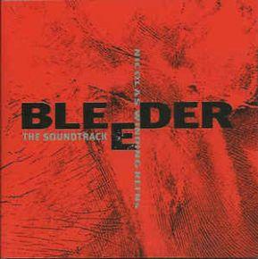 Bleeder - The Soundtrack - CD / Various Artists / 1999
