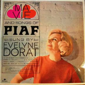 Ma Vie And Songs Of Piaf / Evelyne Dorat / 1966