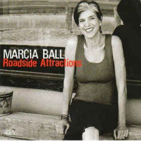 Roadside Attractions - CD / Marcia Ball / 2011