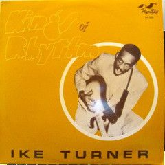 Kings Of Rhythm - LP / Ike Turner  / 1981