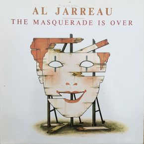 The Masquerade Is Over - LP / Al Jarreau / 1983