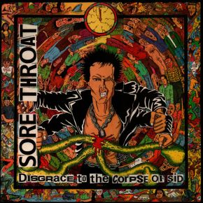 Disgrace To The Corpse Of Sid - LP / Sore Throat / 1989