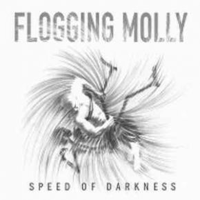 Speed Of Darkness - LP / Flogging Molly / 2011