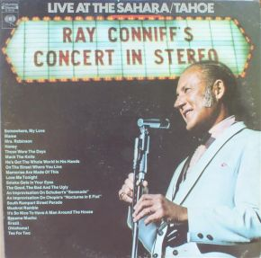 Ray Conniff's Concert In Stereo (Live At The Sahara/Tahoe) - 2LP / Ray Conniff And The Singers ‎ / 1970