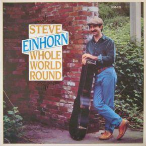 Whole World Round - LP / Steve Einhorn  / 1983