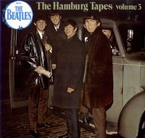 The Hamburg Tapes Volume 3 - LP / The Beatles  / 1983