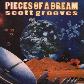 Pieces Of A Dream - 2LP / Scott Grooves / 1998