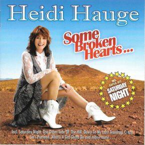 Some Broken Hearts... - CD / Heidi Hauge  / 2007