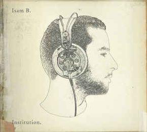 Institution - CD / Isam B. / 2007