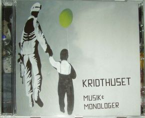 Musik & Monologer - CD / Kridthuset / 2008