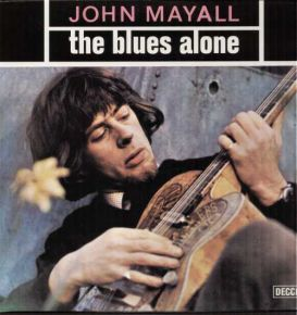 The Blues Alone - LP / John Mayall  / 1981