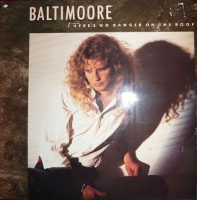 There's No Danger On The Roof - LP / Baltimoore / 1989
